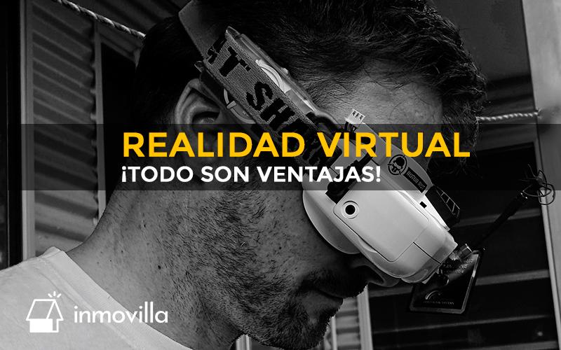 Ventajas de la realidad virtual.